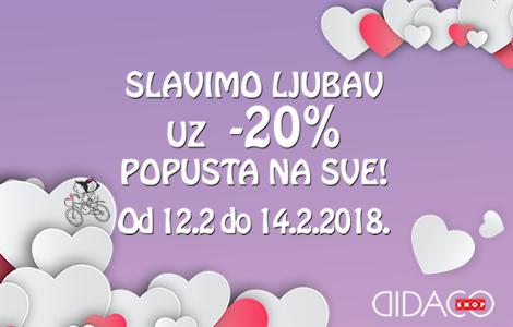 SLAVIMO LJUBAV uz 20% popusta na sve! Od 12.2. do 14.2.2018.