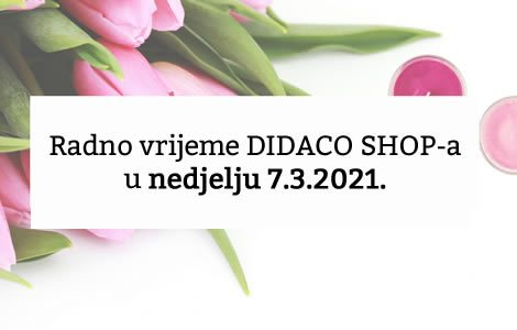 Radno vrijeme DIDACO SHOP-a – nedjelja 7.3.2021.